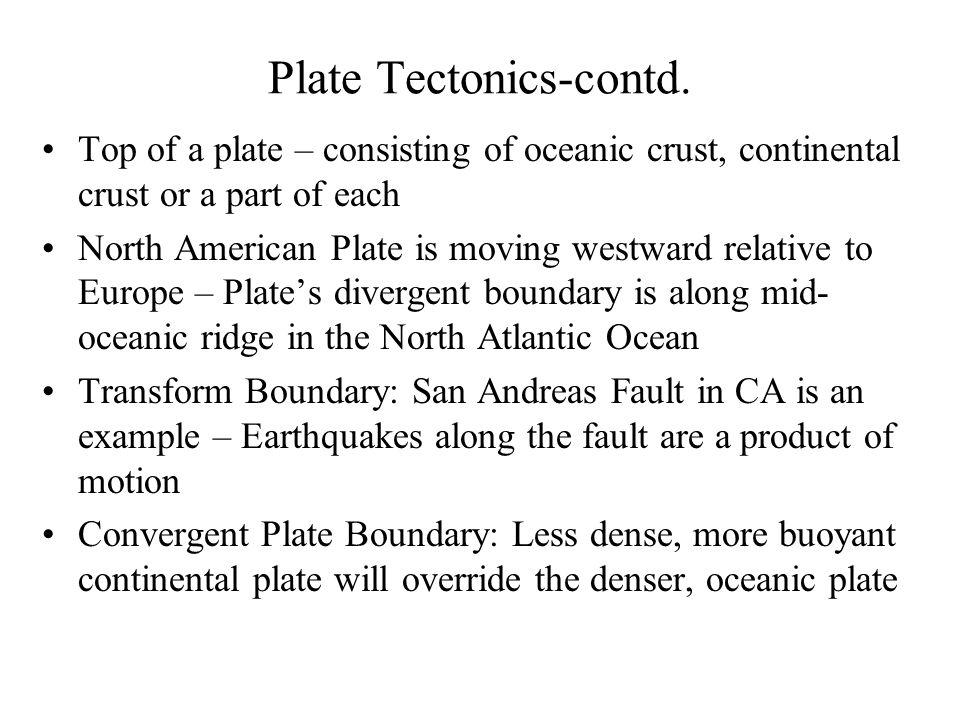 Plate Tectonics-contd.