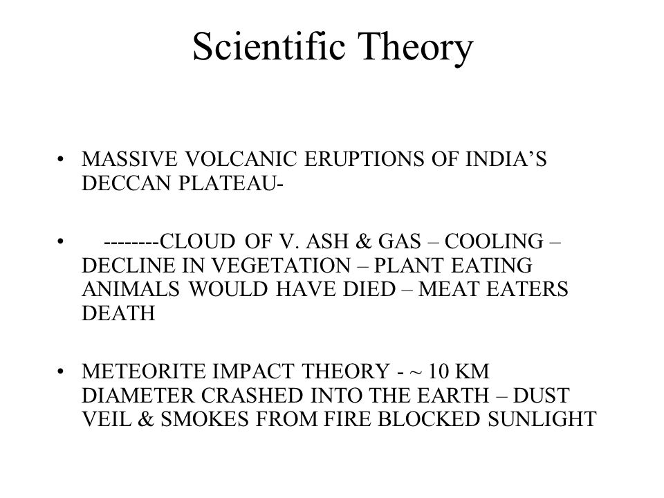 Scientific Theory MASSIVE VOLCANIC ERUPTIONS OF INDIA'S DECCAN PLATEAU- --------CLOUD OF V.