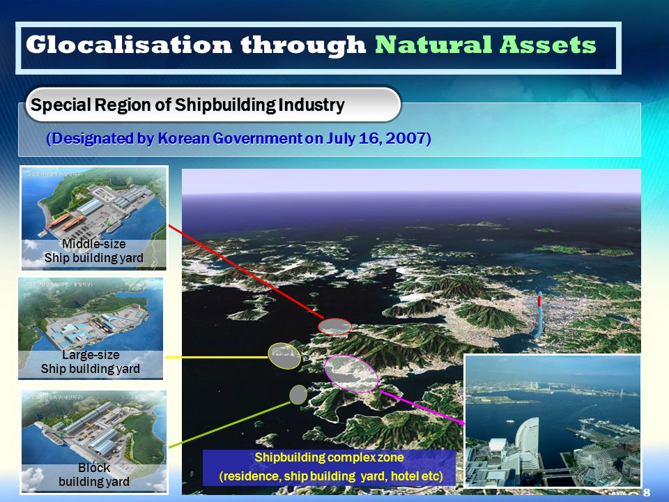 Special Region of Shipbuilding Industry (Designated by Korean Government on July 16, 2007) Special Region of Shipbuilding Industry (Designated by Kore