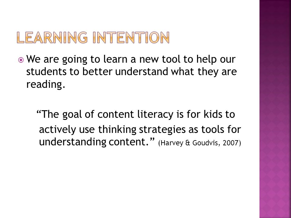  We are going to learn a new tool to help our students to better understand what they are reading.