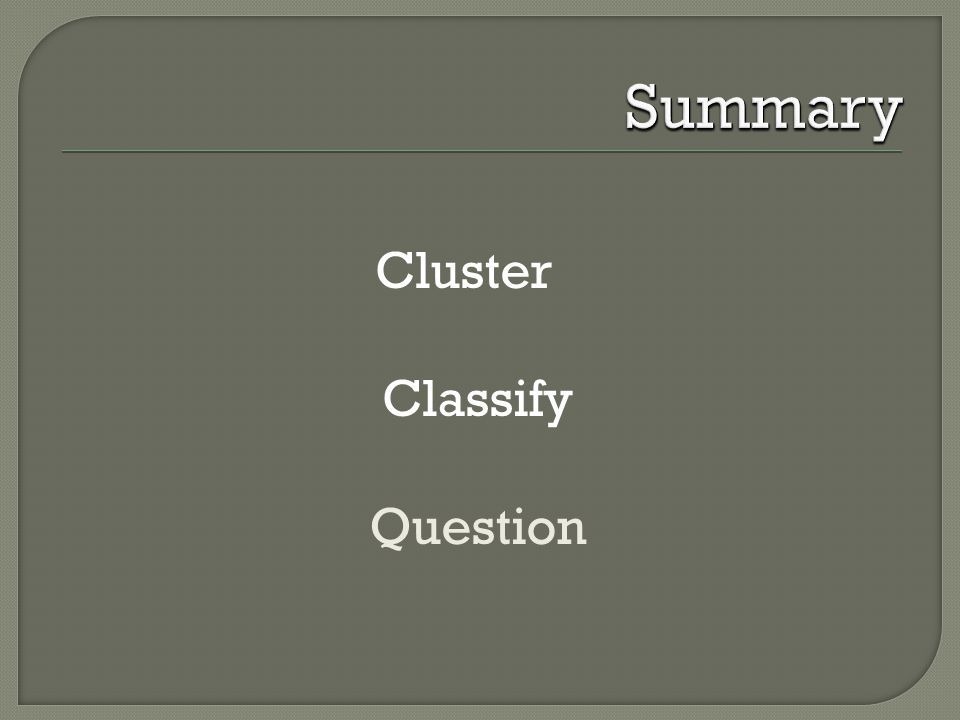 Cluster Classify Question