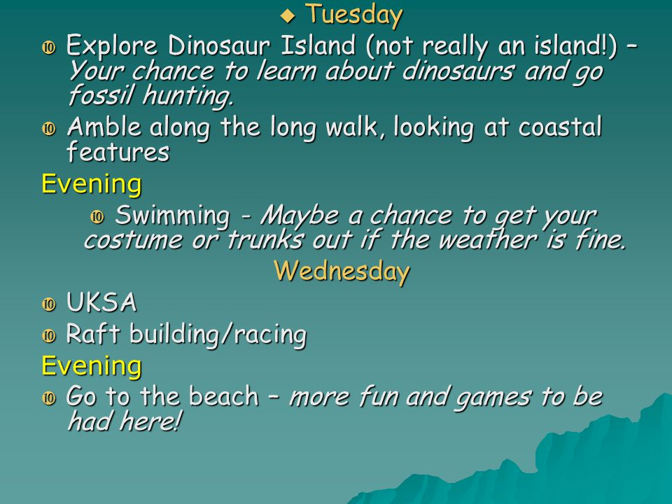  Thursday  Tennyson Down walk – another chance to show off your map skills and spot coastal features.