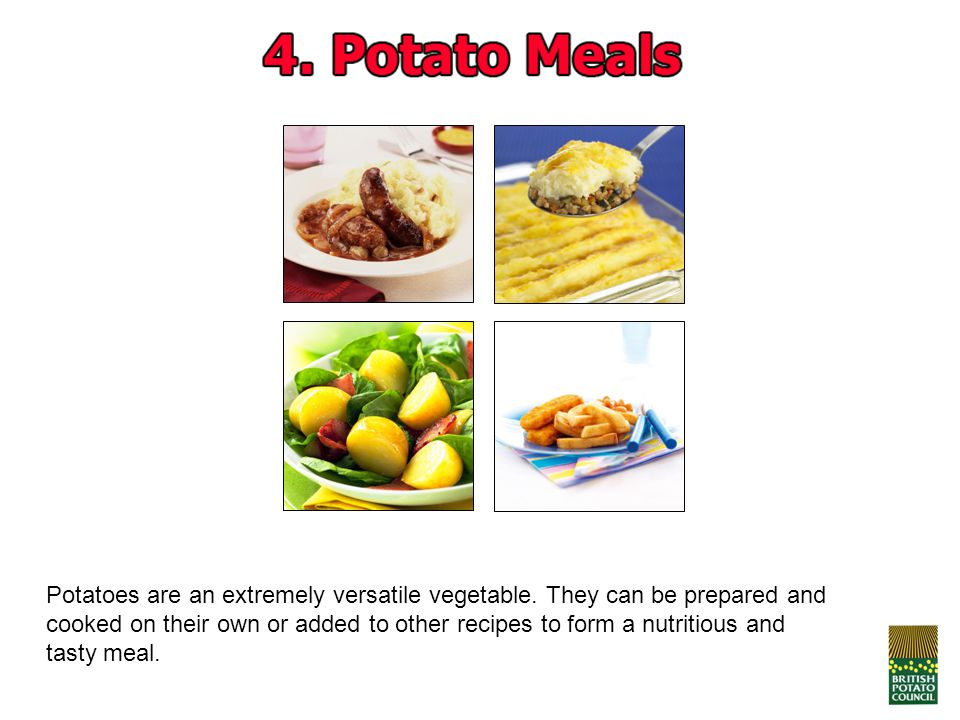 Potatoes are an extremely versatile vegetable. They can be prepared and cooked on their own or added to other recipes to form a nutritious and tasty m