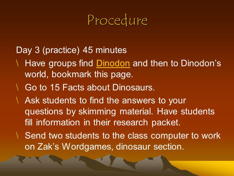 Procedure Day 4 (Practice) 45 minutes \Return to the website.