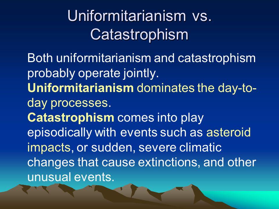 Uniformitarianism vs.
