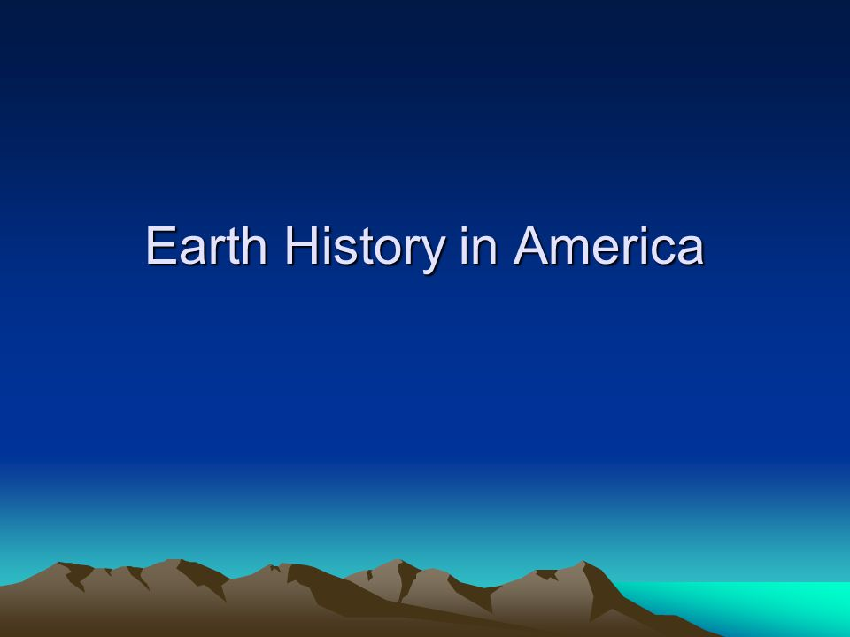 Earth History in America