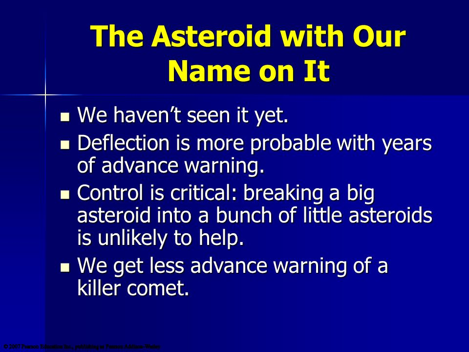 The Asteroid with Our Name on It We haven't seen it yet.
