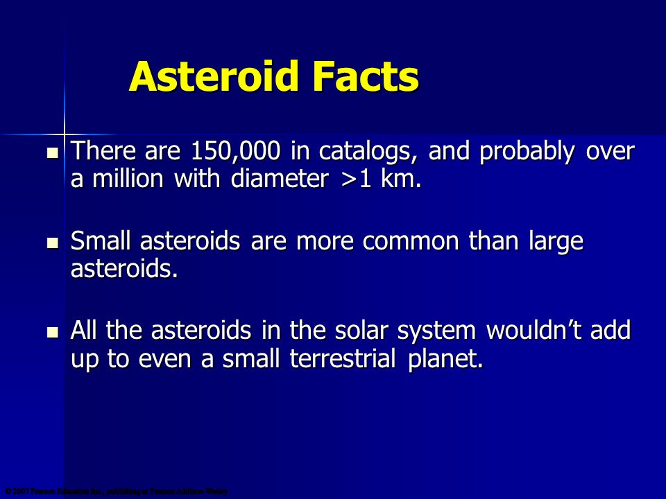 Asteroid Facts Most asteroids orbit in a belt between Mars and Jupiter.