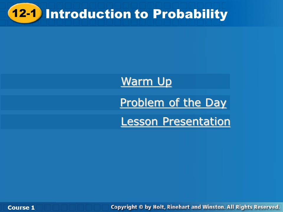 Warm Up Write each fraction as a decimal and as a percent.