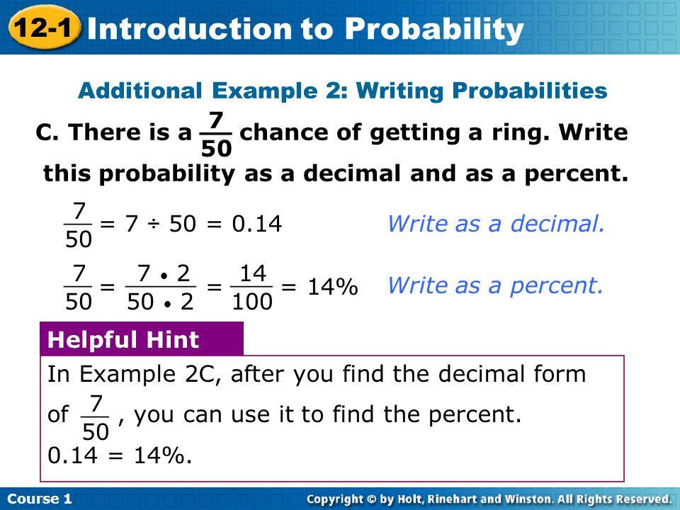 Insert Lesson Title Here Additional Example 2: Writing Probabilities C.