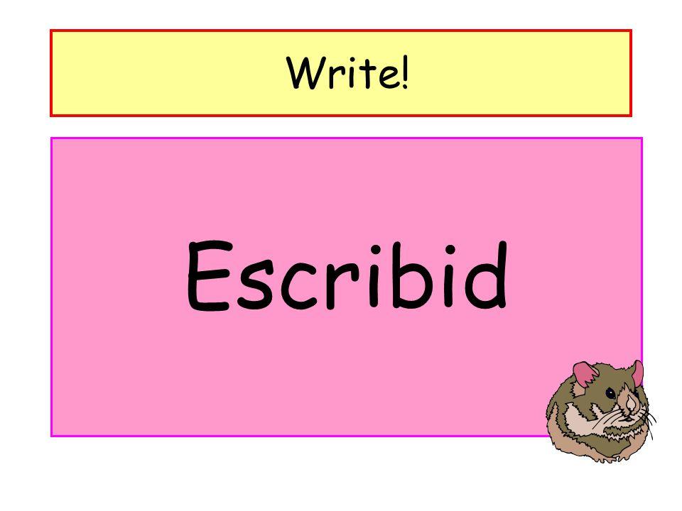 Write! Escribid