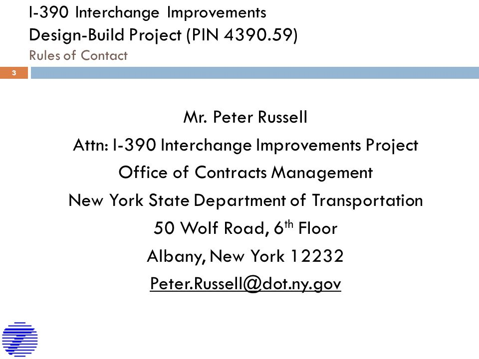 Mr. Peter Russell Attn: I-390 Interchange Improvements Project Office of Contracts Management New York State Department of Transportation 50 Wolf Road