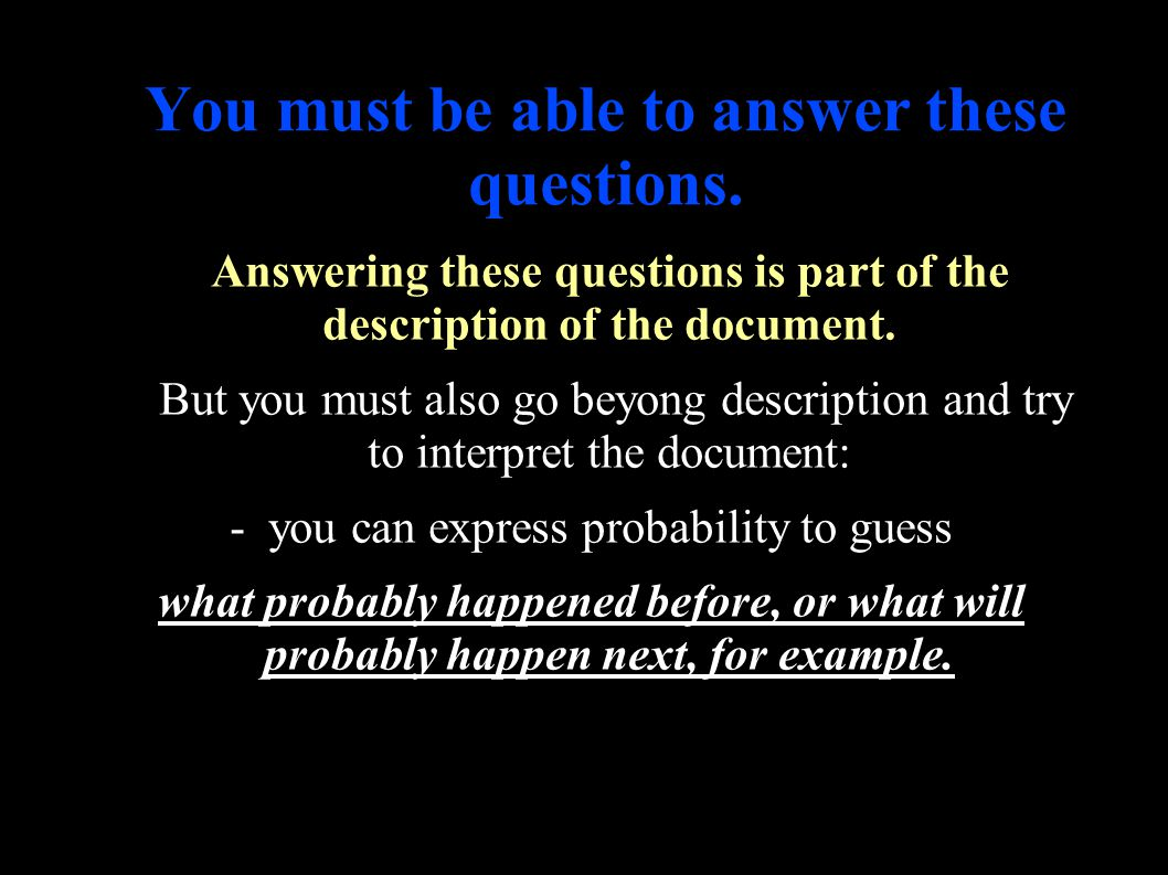 Study a Visual document ● You must be able to answer these questions.