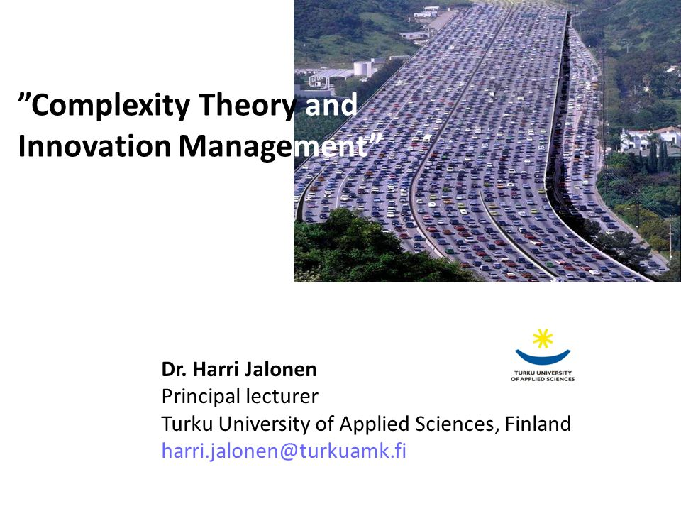 Complexity Theory and Innovation Management Dr.