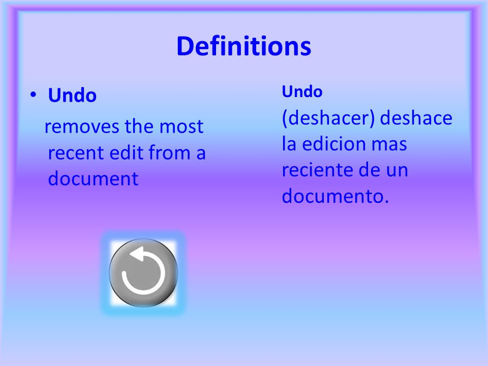 Definitions Paste inserts into a document a duplicate of text or object from the Clipboard paste inserta en el documento una copia del texto u objeto