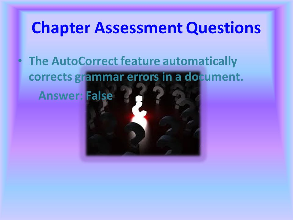 Chapter Assessment Questions In addition to documents such as letters, word-processing programs can also be used to create documents such as calenders