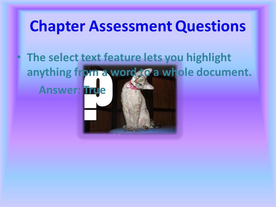 Chapter Assessment Questions Many word-processing programs will automatically convert two dashes into a long (em) dash. Answer: True