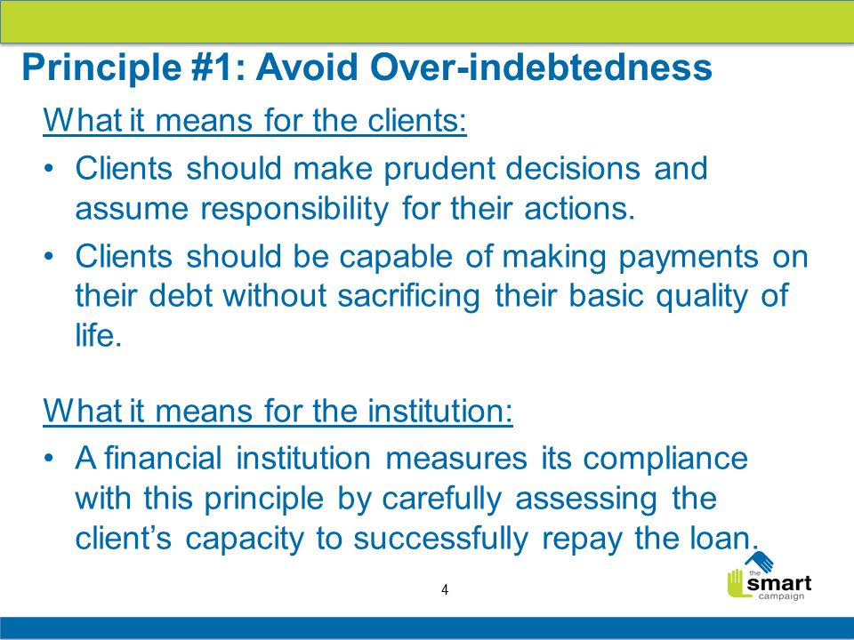 4 What it means for the clients: Clients should make prudent decisions and assume responsibility for their actions.