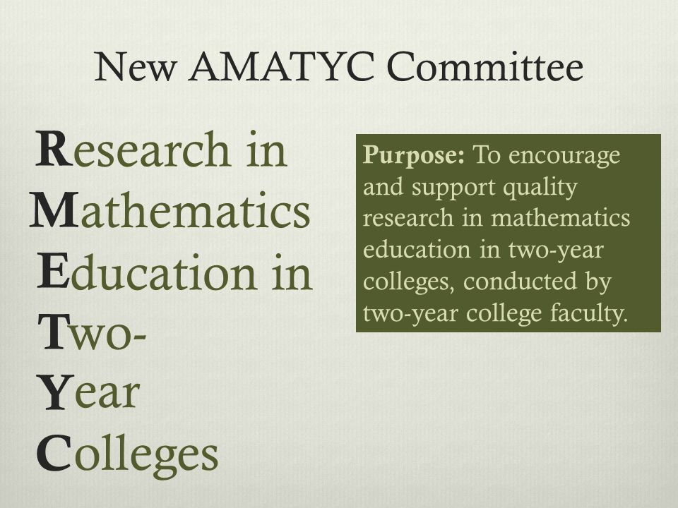Research in Mathematics Education: New Directions for Two-Year Colleges April Strom, Scottsdale Community College (AZ) Ann Sitomer, Portland Community