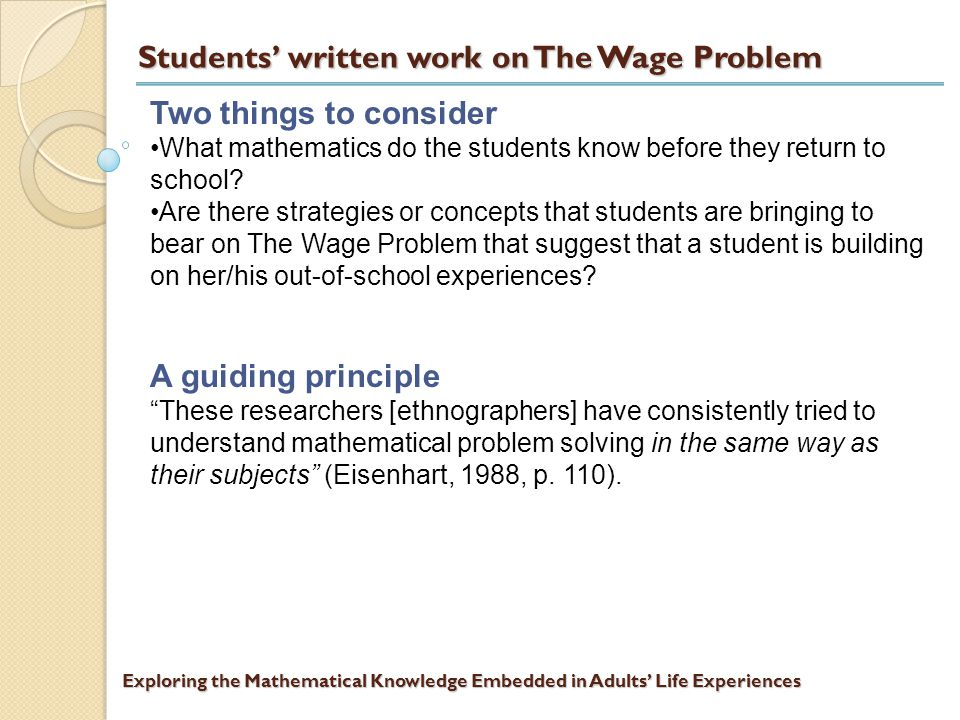 Exploring the Mathematical Knowledge Embedded in Adults' Life Experiences To what extent do adult students return to school with mathematical competen