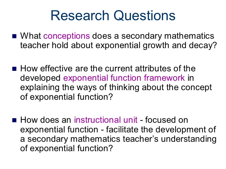 Literature Review Multiplicative Conceptual Field Theory –Multiplicative Reasoning –Exponential function (splitting, multiplicative unit) –Recursion –Rate of Change Covariational Reasoning