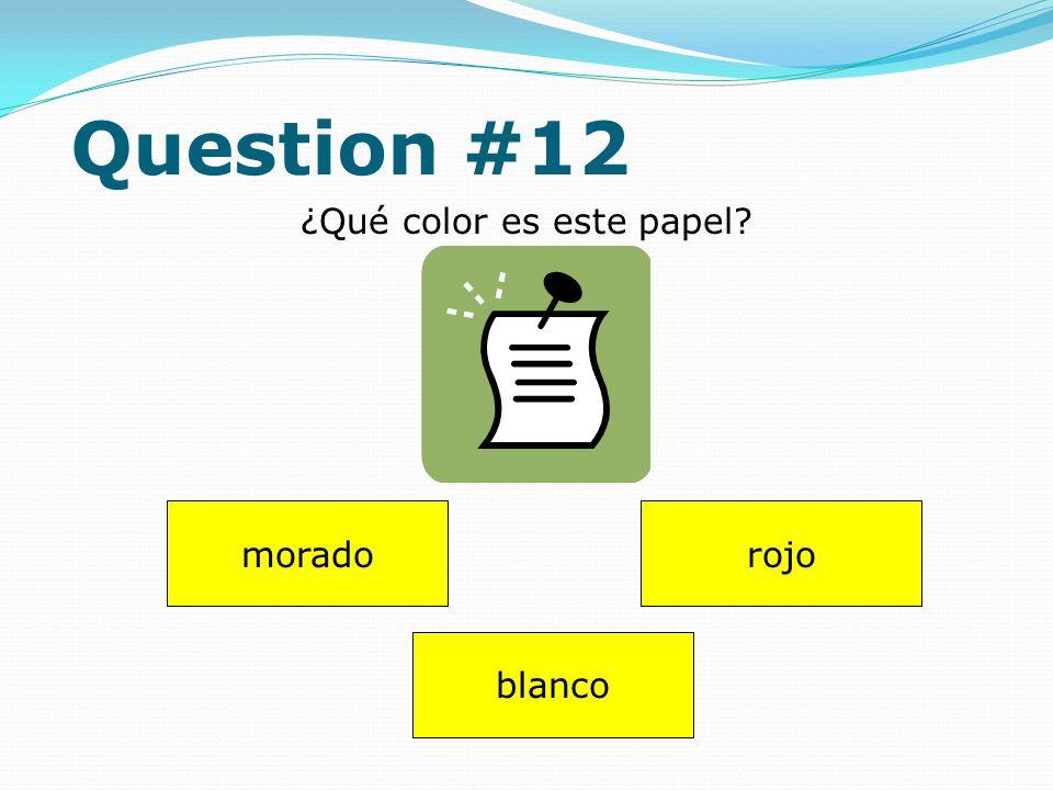 Question #11 Dibuja (draw) uno bolígrafo. Answer