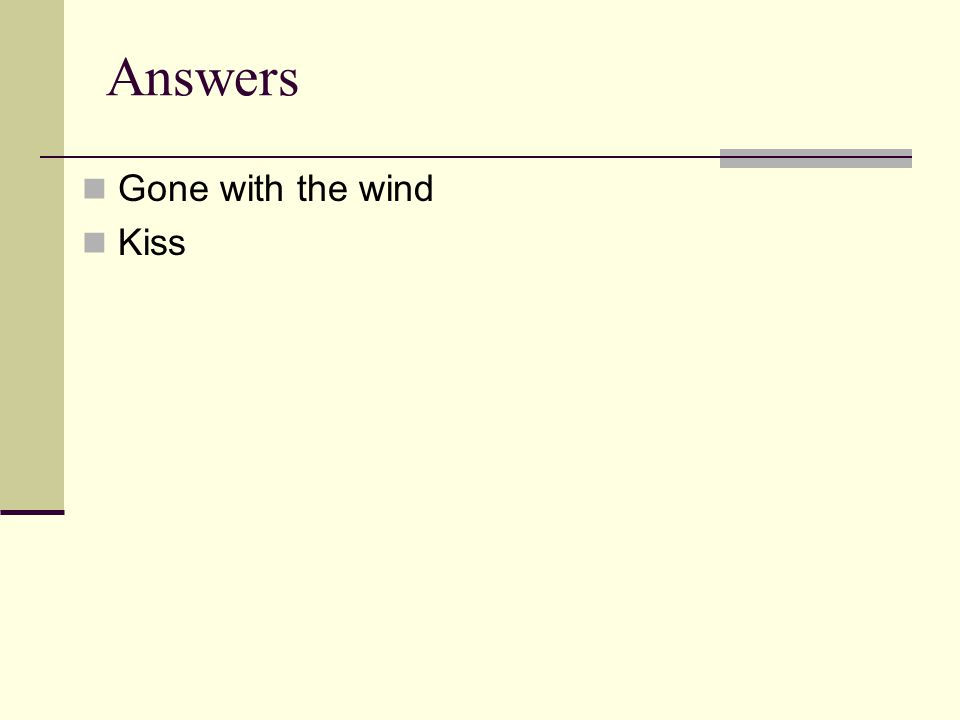 Answers Gone with the wind Kiss
