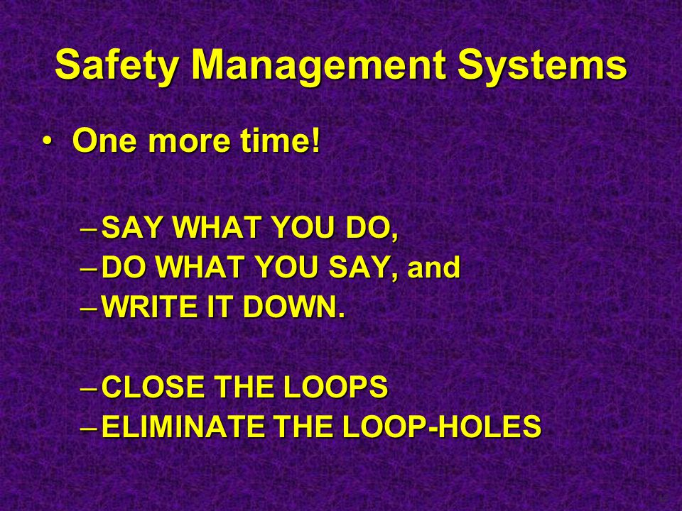 12 Safety Management Systems One more time!One more time.