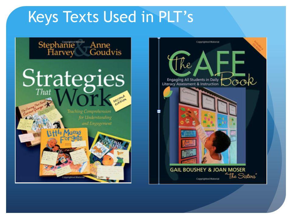 Keys Texts Used in PLT's