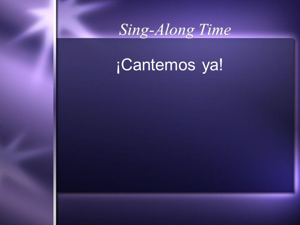 Sing-Along Time ¡Cantemos ya!