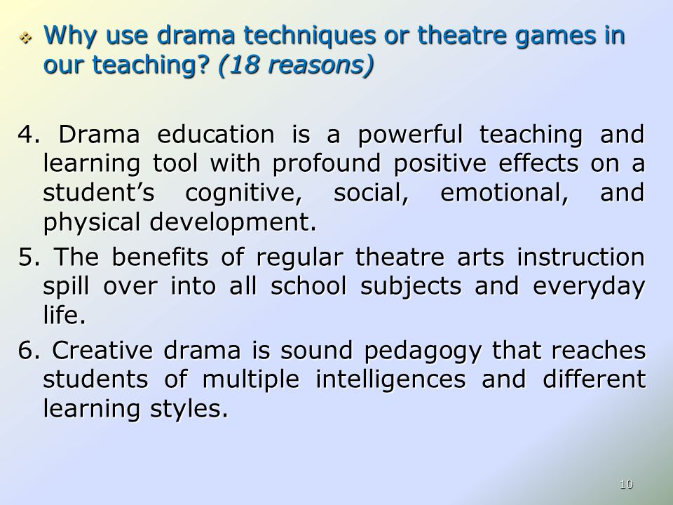  Why use drama techniques or theatre games in our teaching.