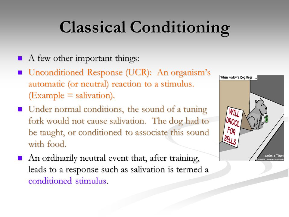 Classical Conditioning Conditioned Stimulus (CS): A once-neutral event that elicits a given response after a period of training in which it has been paired with an unconditioned stimulus.