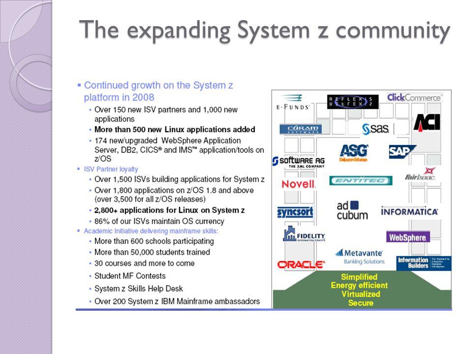 The expanding System z community