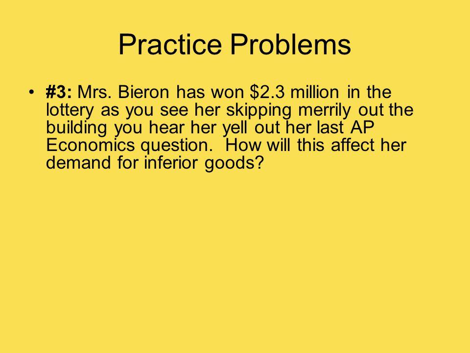 Practice Problems #3: Mrs.