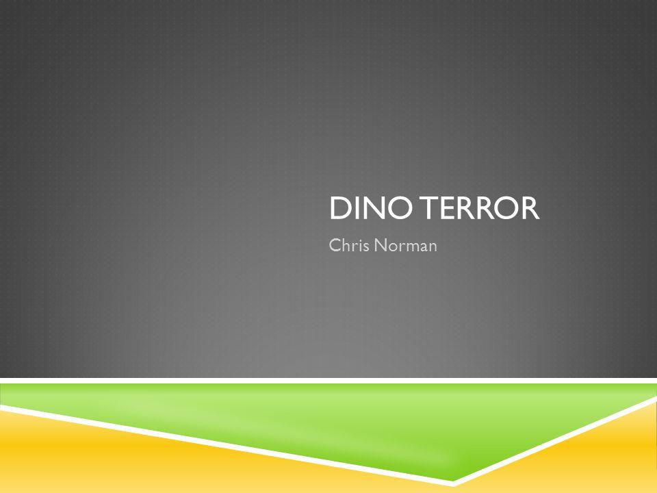 DINO TERROR Chris Norman