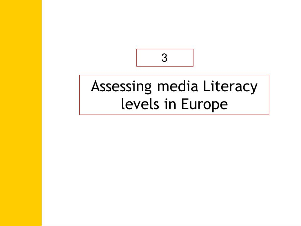 Assessing media Literacy levels in Europe 3