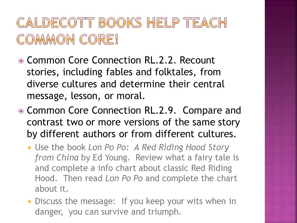  Common Core Connection RL.2.2.