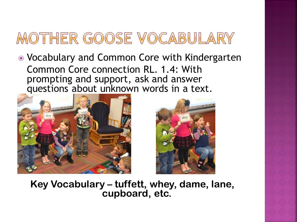  Vocabulary and Common Core with Kindergarten Common Core connection RL.