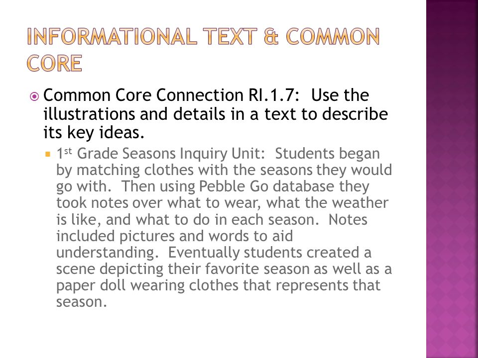  Common Core Connection RI.1.7: Use the illustrations and details in a text to describe its key ideas.