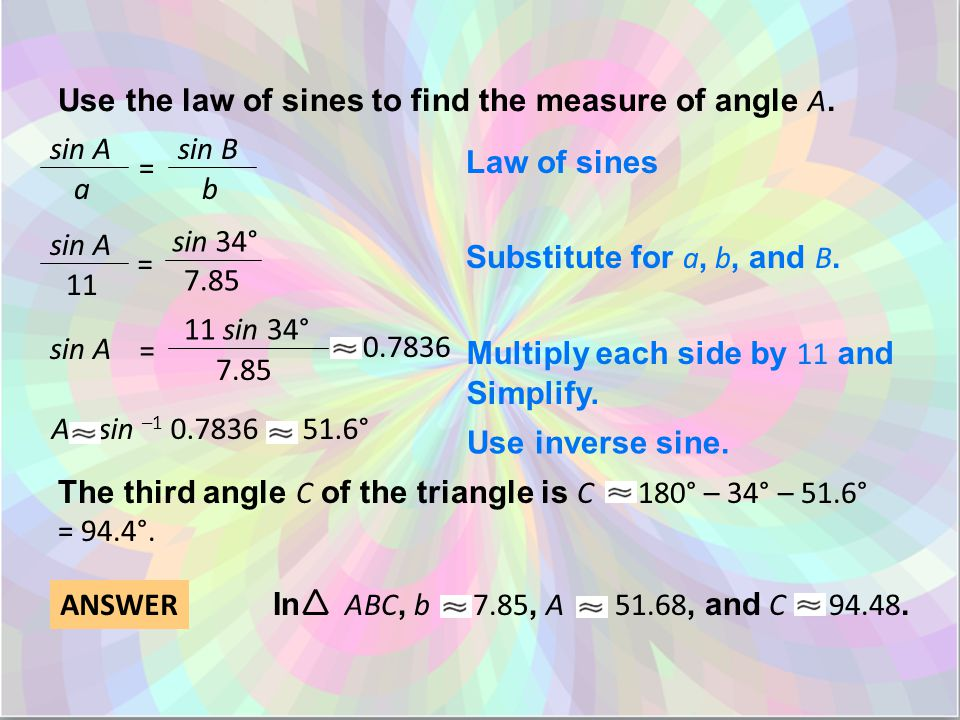 Use the law of sines to find the measure of angle A.