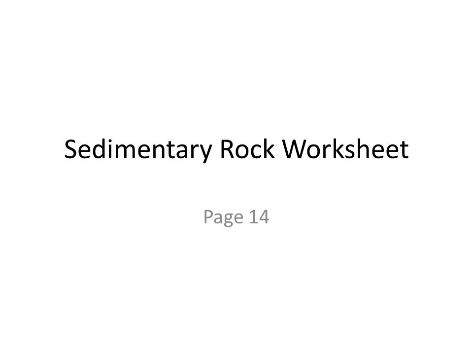 Sedimentary Rock Worksheet Page 14