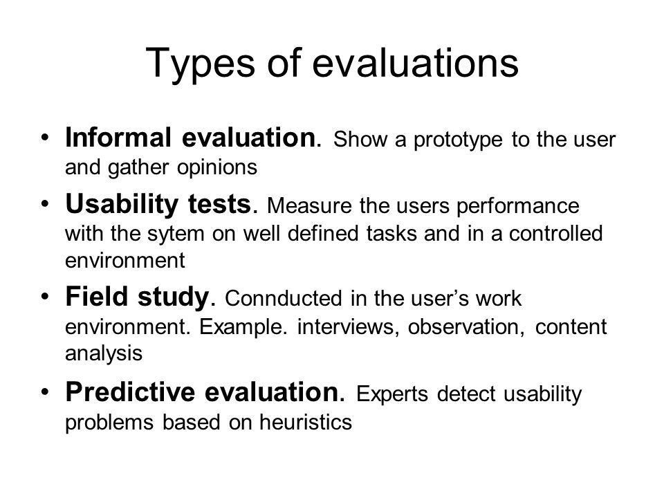 Types of evaluations Informal evaluation.