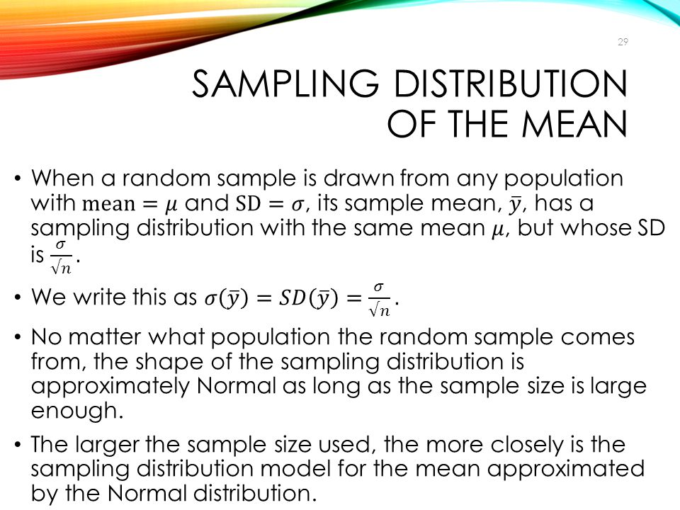 SAMPLING DISTRIBUTION OF THE MEAN 29