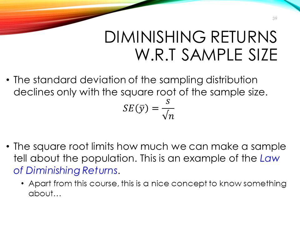 DIMINISHING RETURNS W.R.T SAMPLE SIZE 39