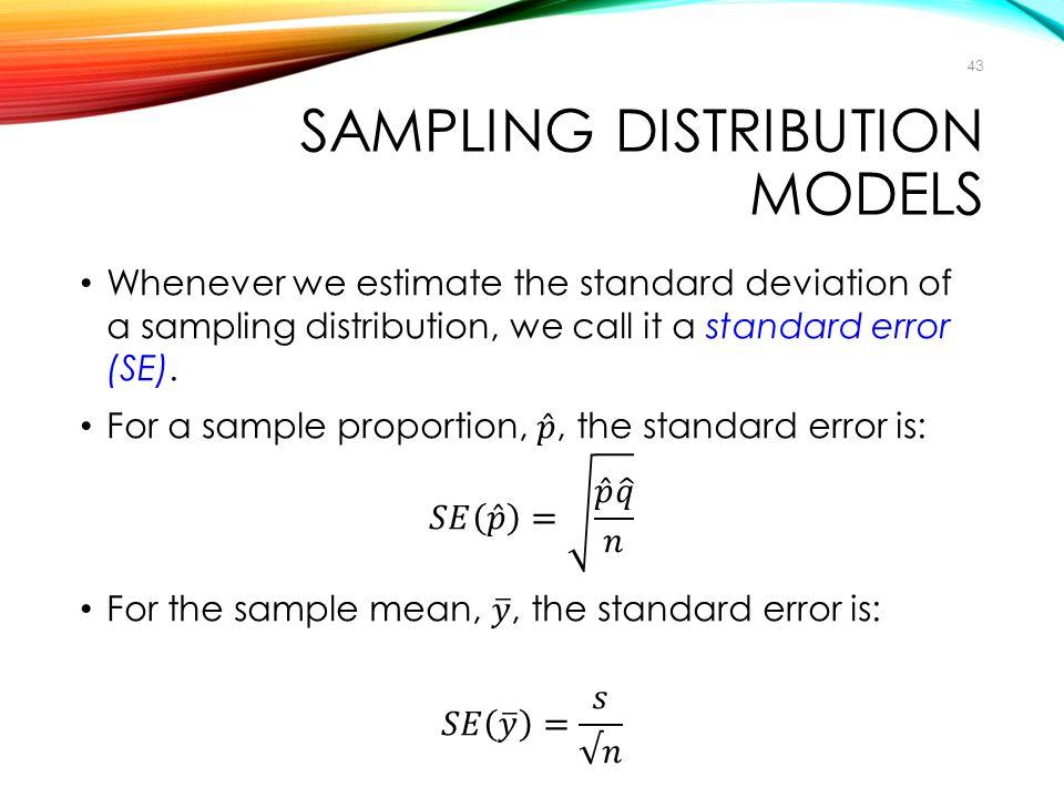 SAMPLING DISTRIBUTION MODELS 43