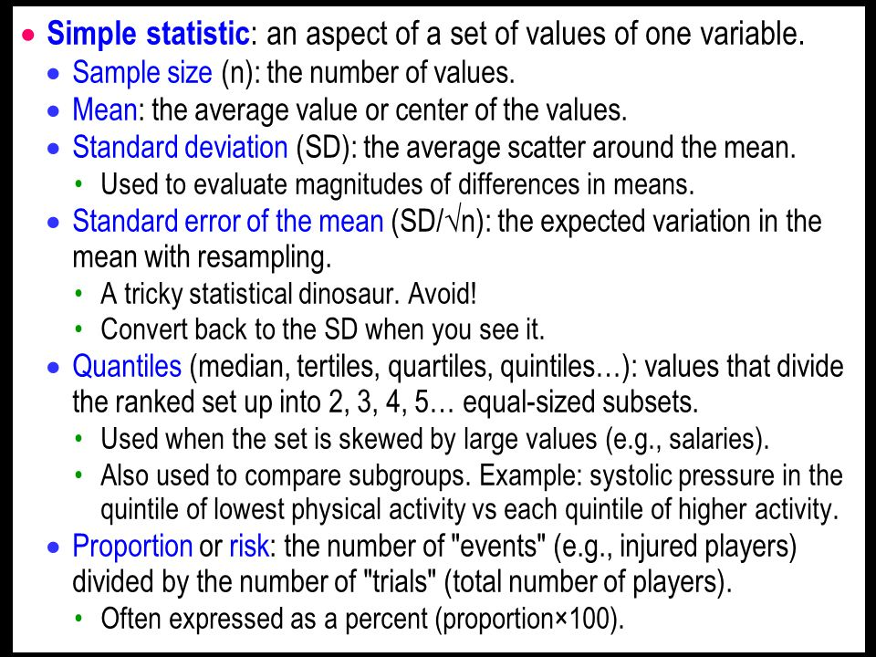 Simple statistic : an aspect of a set of values of one variable.