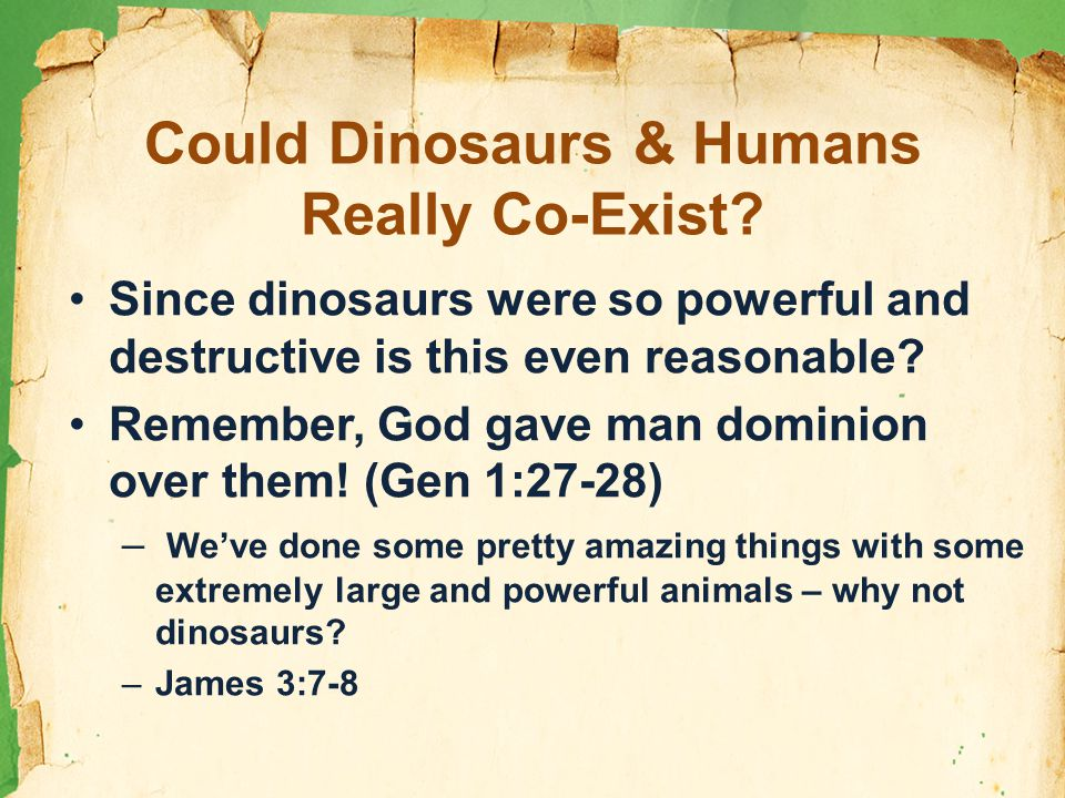 Could Dinosaurs & Humans Really Co-Exist.