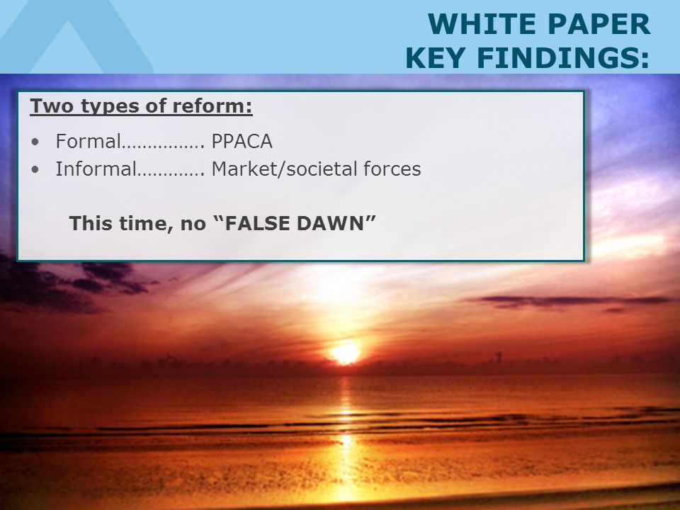 WHITE PAPER KEY FINDINGS: Two types of reform: Formal…………….