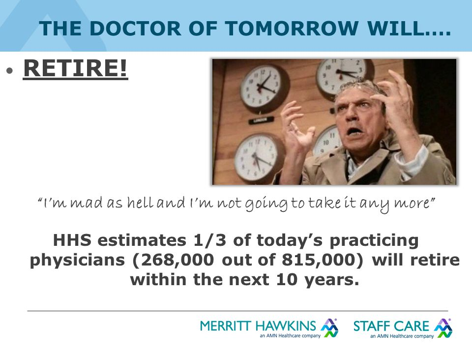 THE DOCTOR OF TOMORROW WILL…. RETIRE.