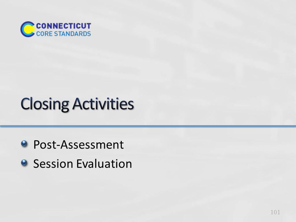 Post-Assessment Session Evaluation 101